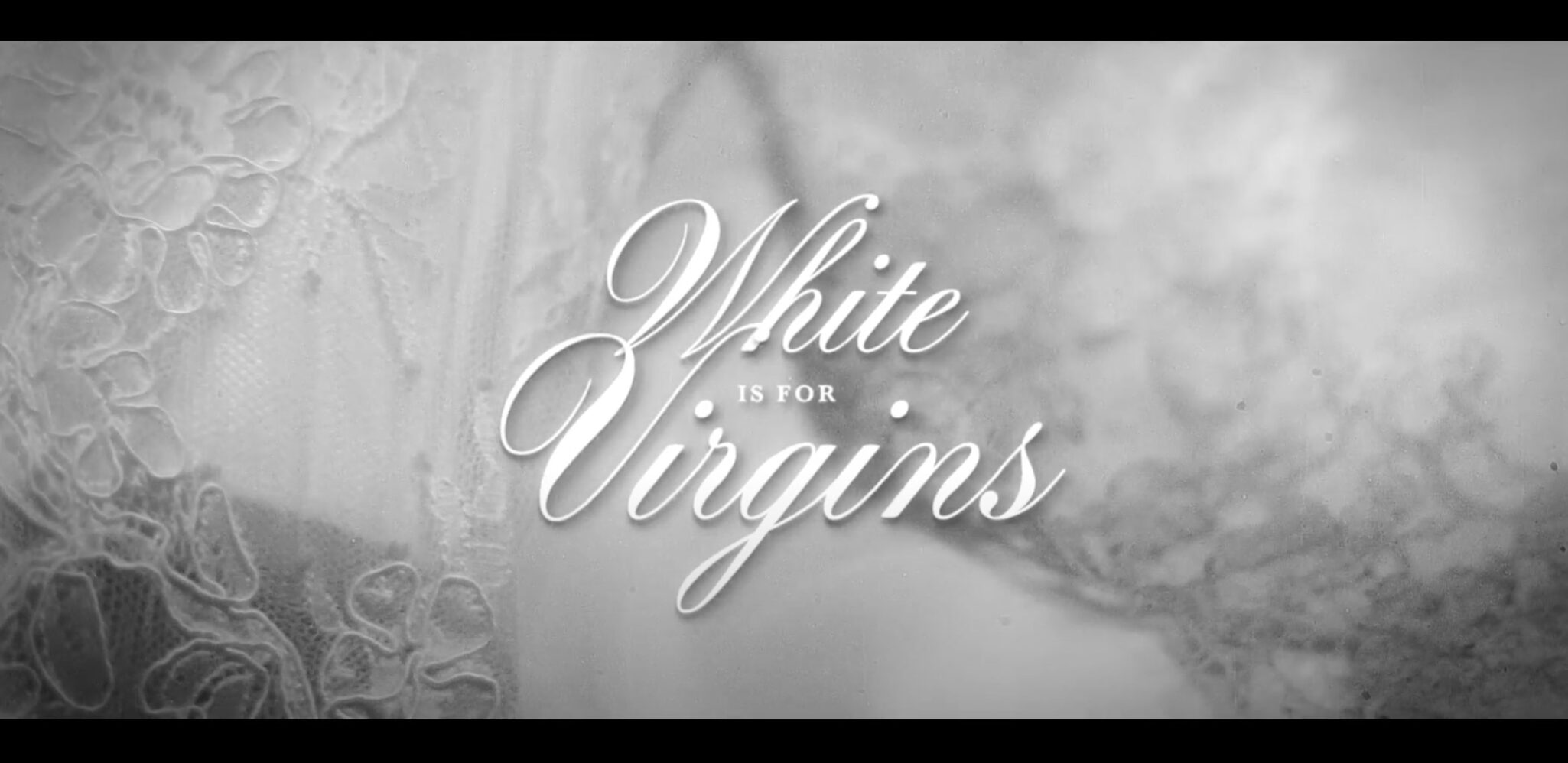 White is for Virgins — Poster
